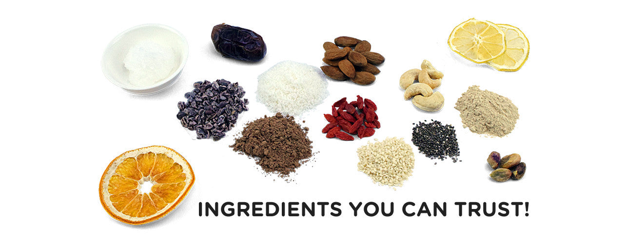 Ingredients you can trust!