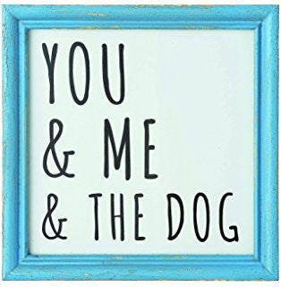 Wall Decor: You, Me, & The Dog