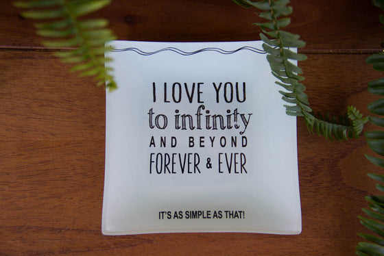 I Love You To Infinity Trinket Dish