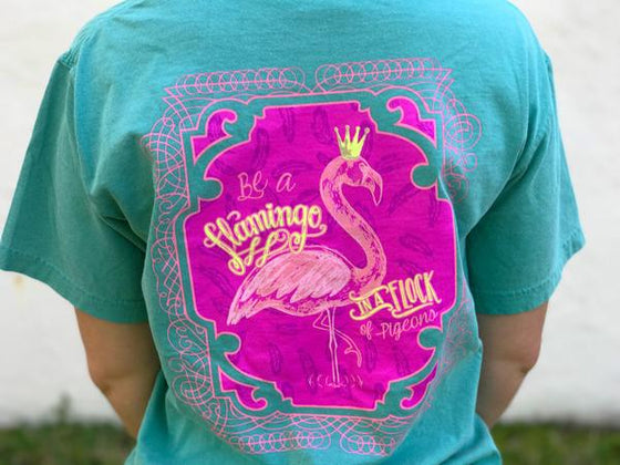 Be A Flamingo In A Flock Of Pigeons Tee