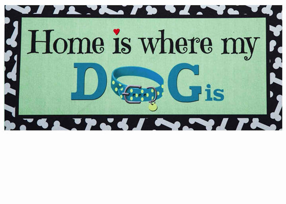 Home is Where My Dog Is Insert for Sassfras Mat