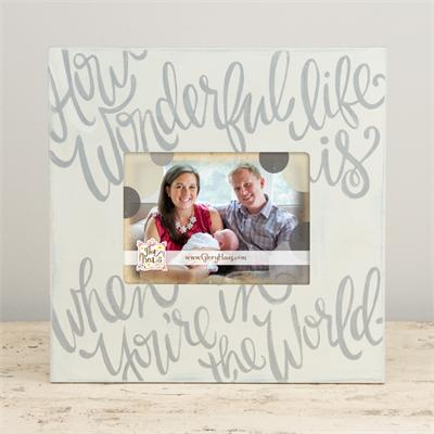 How Wonderful Life Is Frame