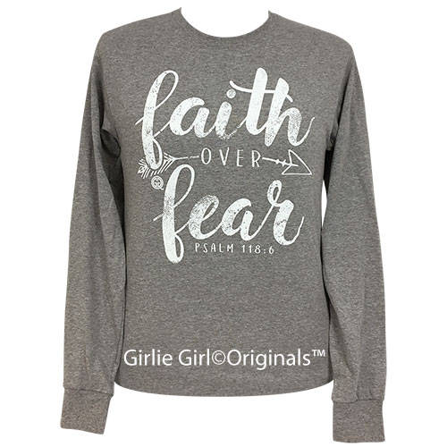 Girli Girl Tee Faith Over Fear-Long Sleeve