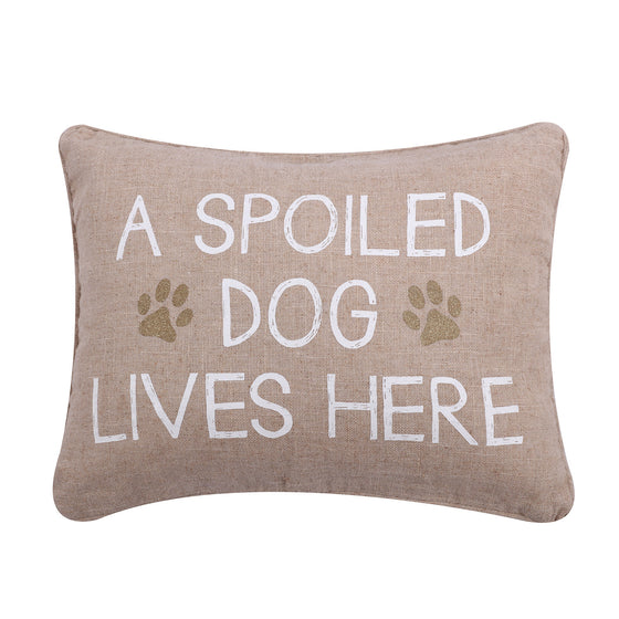 Spoiled Dog  Accent Pillow