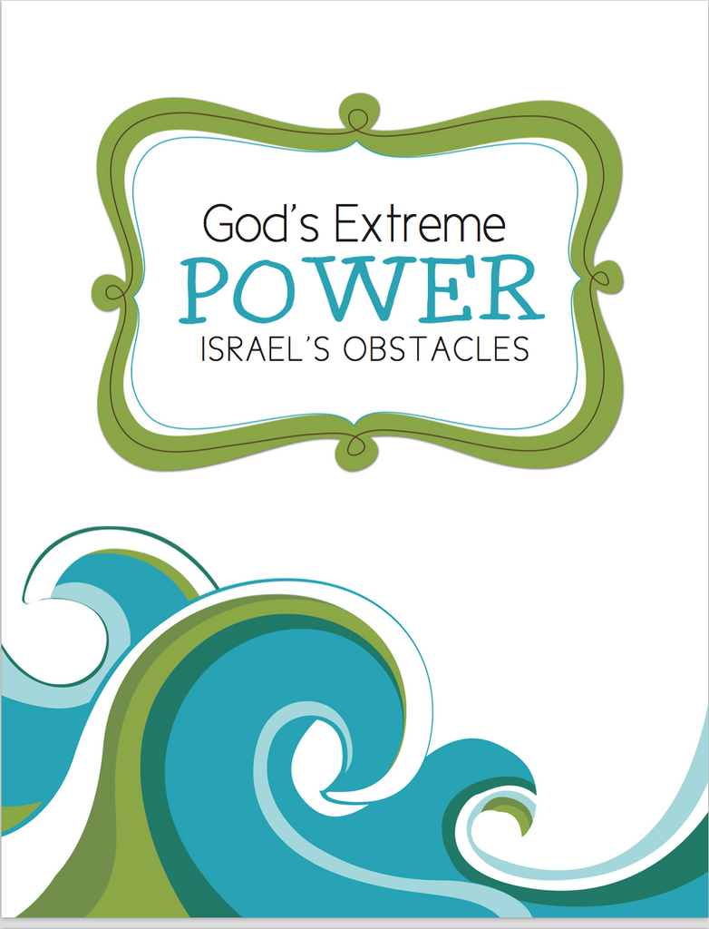 God's Extreme Power - Israel's Obstacles KJV
