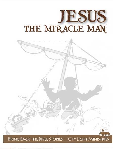 Jesus: Miracle Man KJV