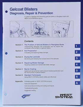 002-650 West System Gelcoat Blisters: Diagnosis, Repair and Prevention Gel Coat Blister Repair Manual (while Qtys Last)