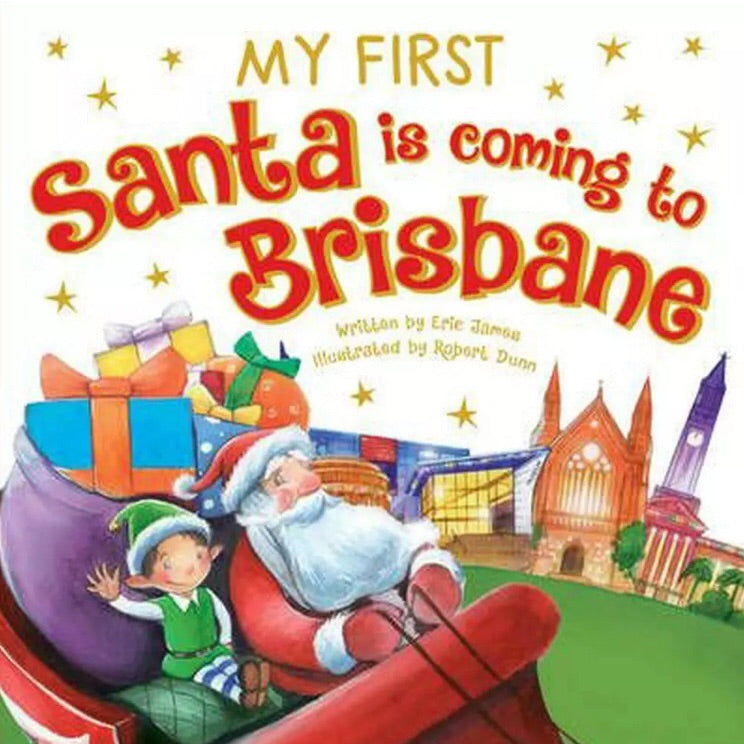 Santa is Coming to Brisbane | My First Board Book