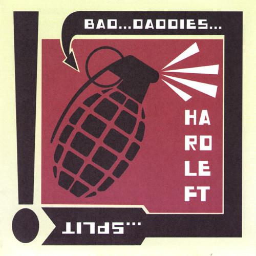 "HARD LEFT / BAD DADDIES ""Split"" seven inch record"