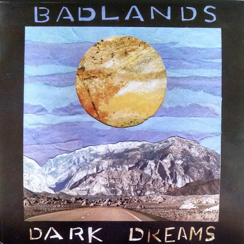 "BADLANDS ""Dark Dreams"" seven inch record"