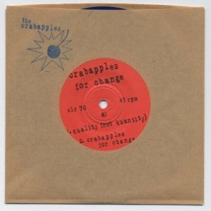 "CRABAPPLES ""Crabapples For Change"" seven inch record"