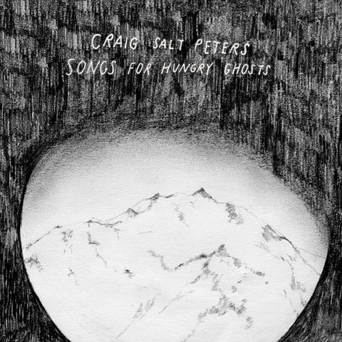 "CRAIG SALT PETERS ""Songs For Hungry Ghosts"" CD"