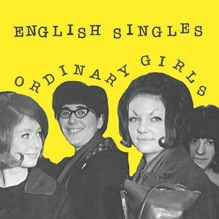 "ENGLISH SINGLES ""Ordinary Girls"" seven inch record"