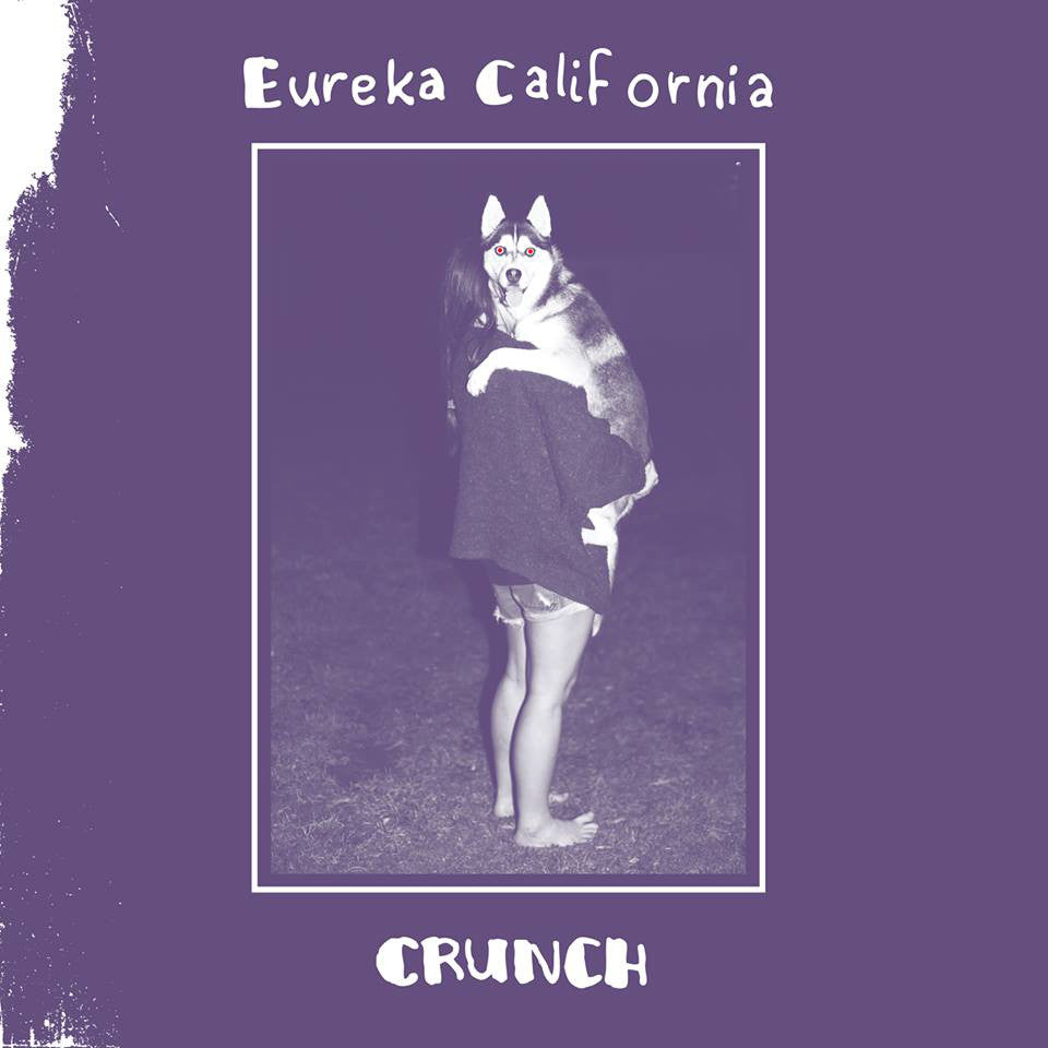 "EUREKA CALIFORNIA ""Crunch"" vinyl LP"