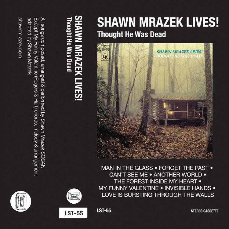 "SHAWN MRAZEK LIVES! ""Thought He Was Dead"" cassette tape"