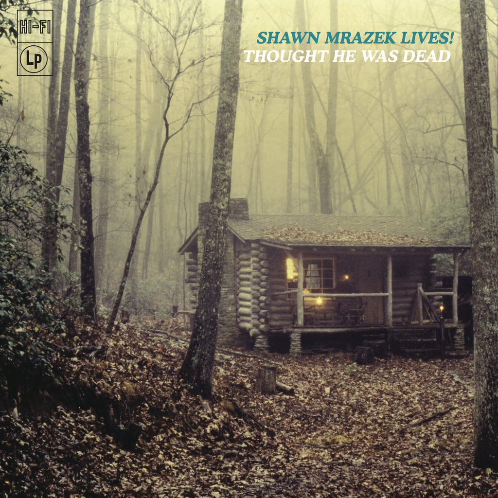 "SHAWN MRAZEK LIVES! ""Thought He Was Dead"" vinyl LP"