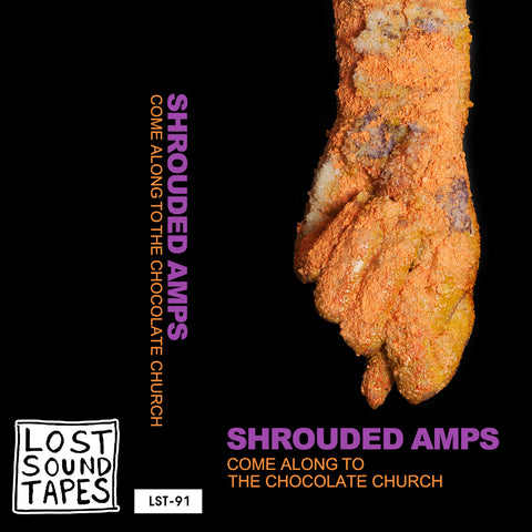 "SHROUDED AMPS ""Come Along To The Chocolate Church"" cassette tape"