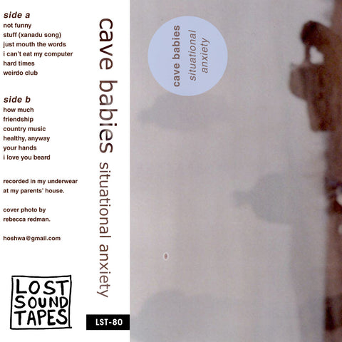 "CAVE BABIES ""Situational Anxiety"" cassette tape"