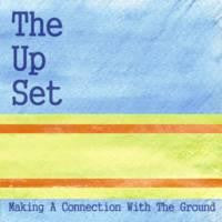"UP SET ""Making a Connection with the Ground"" CDR"