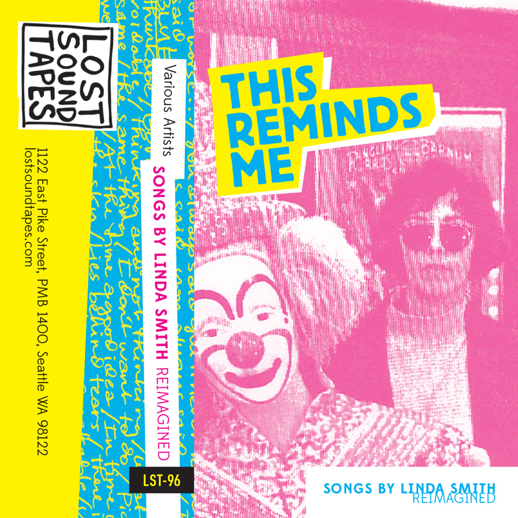 "VARIOUS ARTISTS ""THIS REMINDS ME: Songs By Linda Smith Reimagined"" cassette tape"
