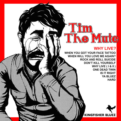 "TIM THE MUTE ""Why Live?"" vinyl LP"