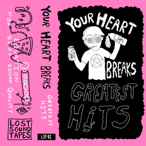 "YOUR HEART BREAKS ""Greatest Hits"" cassette tape"
