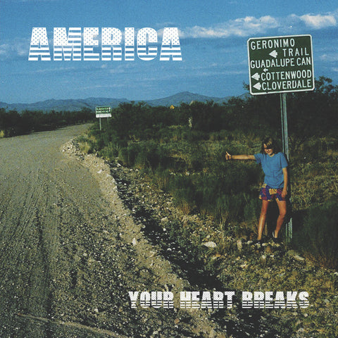 "YOUR HEART BREAKS ""America"" CD"