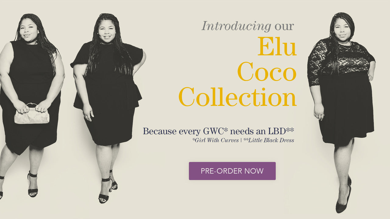 Introducing our Elu Coco Collection. Because every Girl With Curves needs a Little Black Dress.