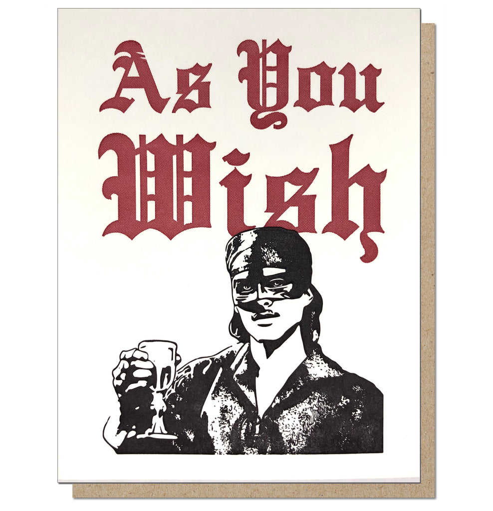 As You Wish. Letterpress Romantic Greeting Card.