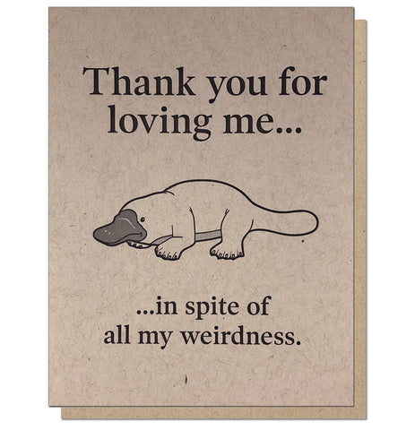 Thank You For Loving Me Platypus Letterpress Romantic Greeting Card