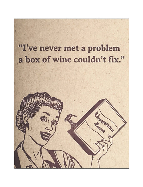 Box of Wine Problems Solved. Letterpress Encouragement Card.