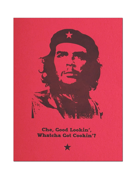 Che Good Lookin' Letterpress Romantic Card