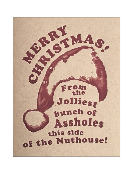 Jolly Assholes. Xmas Vacation Letterpress Holiday Card.