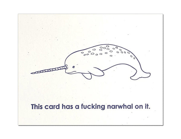 A Fucking Narwhal On It