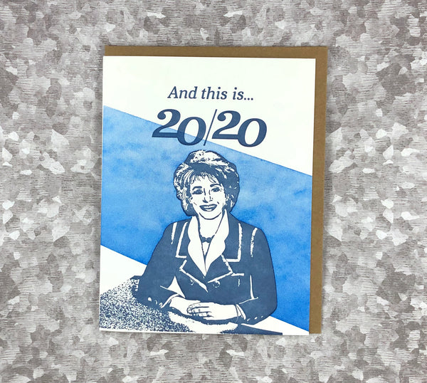 This is 20/20. Letterpress New Year's Card.