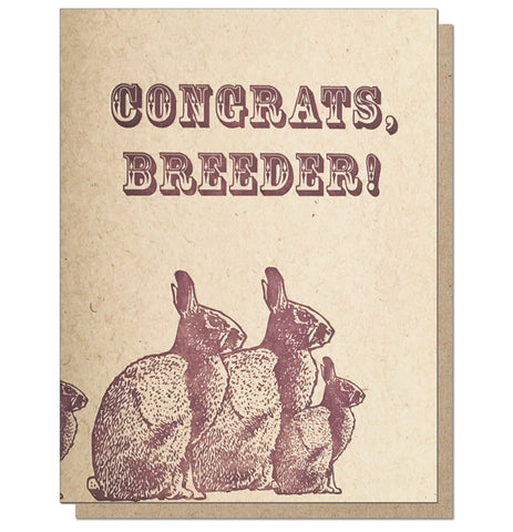 Congrats, Breeder! Letterpress Pregnancy/New Baby Card