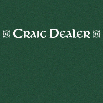 Craic Dealer, Heather Forest T-Shirt, Limited Edition 2018