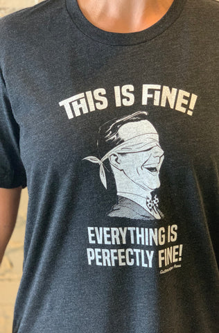 This is fine! T-shirt
