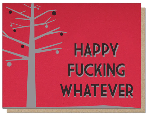 Happy Fucking Whatever Red Edition Letterpress Card
