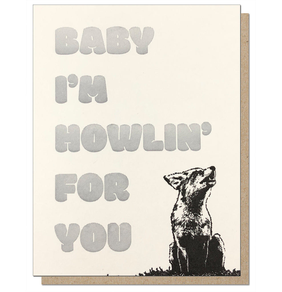 Howlin For You Letterpress Greeting Card