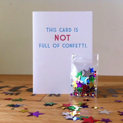 Not Full of Confetti