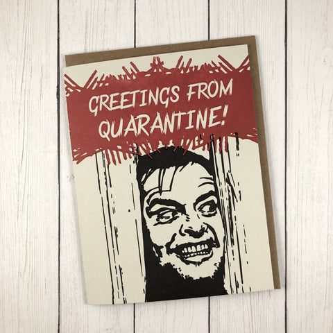 Greetings from Quarantine - Funny Letterpress Greeting Card