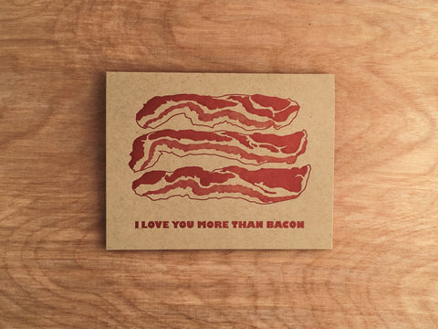 Bacon Love. Romantic Letterpress Card.