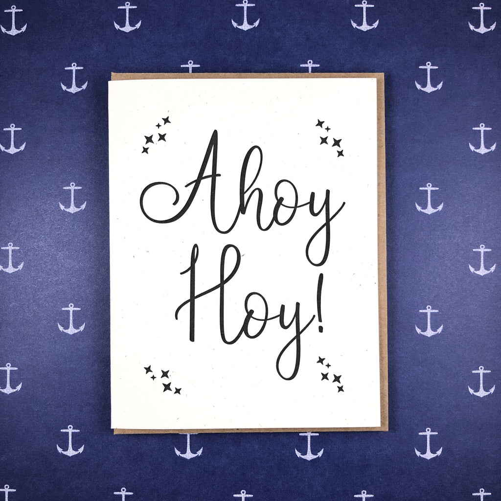 Ahoy Hoy Lettepress Greeting Card