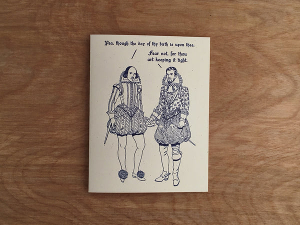 Britches and Hose: Keeping It Tight. Shakespeare Letterpress Birthday Greeting Card.
