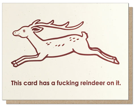A Fucking Reindeer On It. Letterpress Holiday Card.