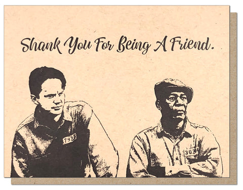 Shank You For Being a Friend Card