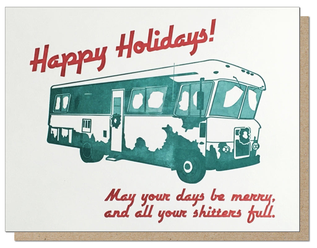 Shitters Full! Holiday Vacation Letterpress Greeting Card!