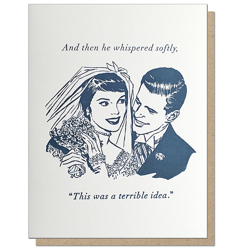 A Terrible Idea. Letterpress Marriage Card.