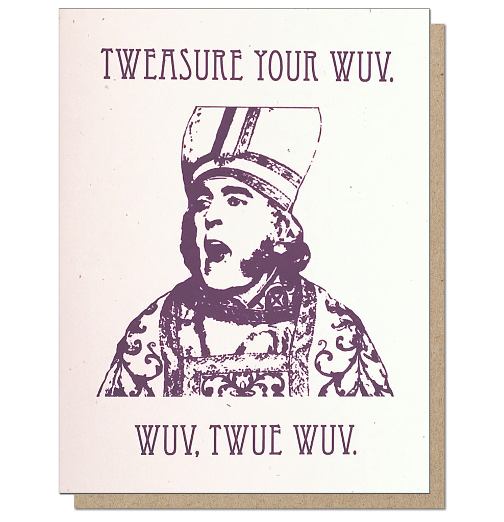 Wuv, Twue Wuv. Princess Bride Romantic Card.